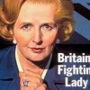 Reassessing Margaret Thatcher, 1925 – 2013