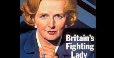 Reassessing Margaret Thatcher, 1925 – 2013